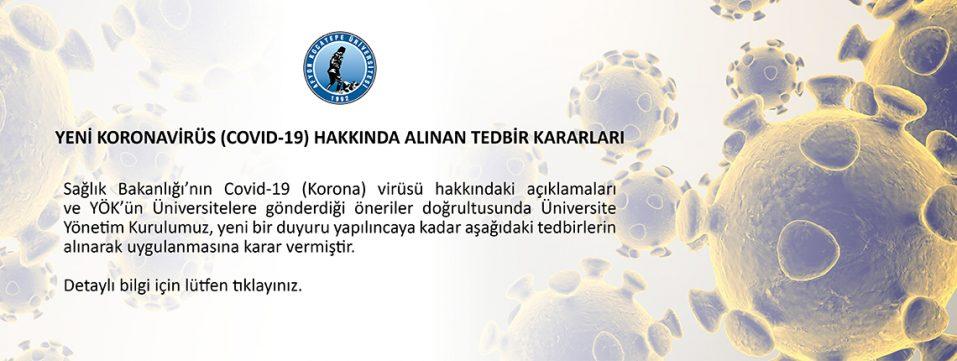 Yeni Coronavirüs (COVID-19) Hakkında Alınan Tedbir Kararları